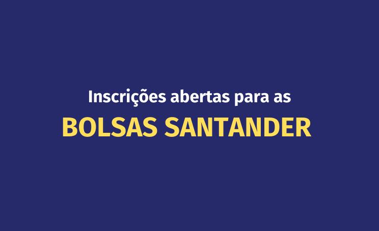 Inscrições abertas para Bolsas Santander na UVV