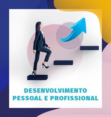 Desenvolvimento Pessoal e Profissional – ONLINE