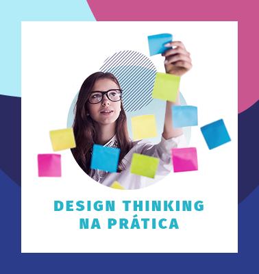 Design Thinking na Prática – ONLINE