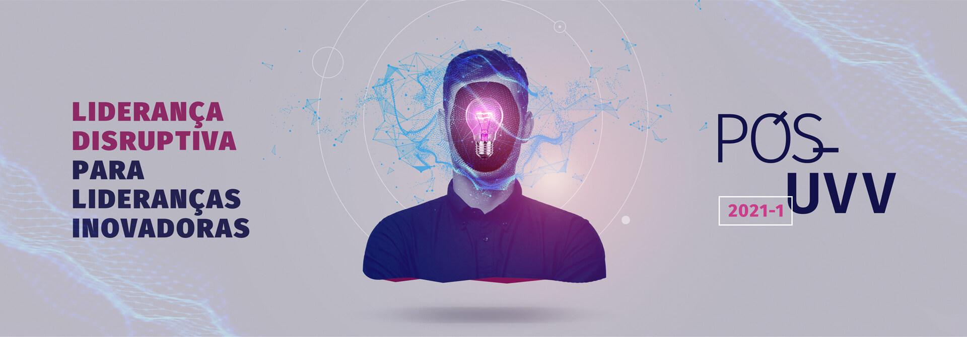 Faça Pós-Graduação em Liderança Disruptiva para Lideranças Inovadoras