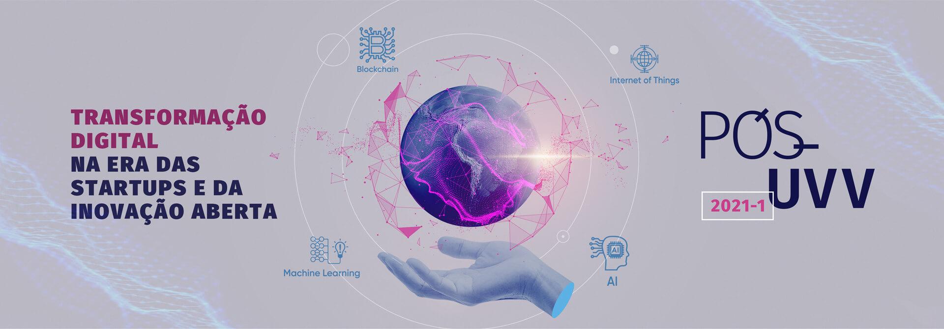Faça Pós-Graduação em Transformação Digital na era das startups e da inovação aberta